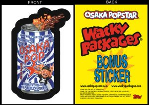 Osaka Popstar Topps Wacky Packages Ltd Ed Bonus Sticker