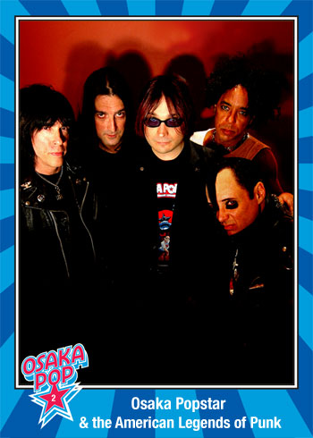 Osaka Popstar & The American Legends of Punk