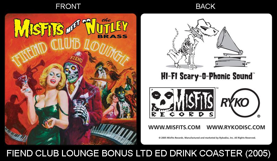 Fiend Club Lounge Bonus Drink Coaster (2005)